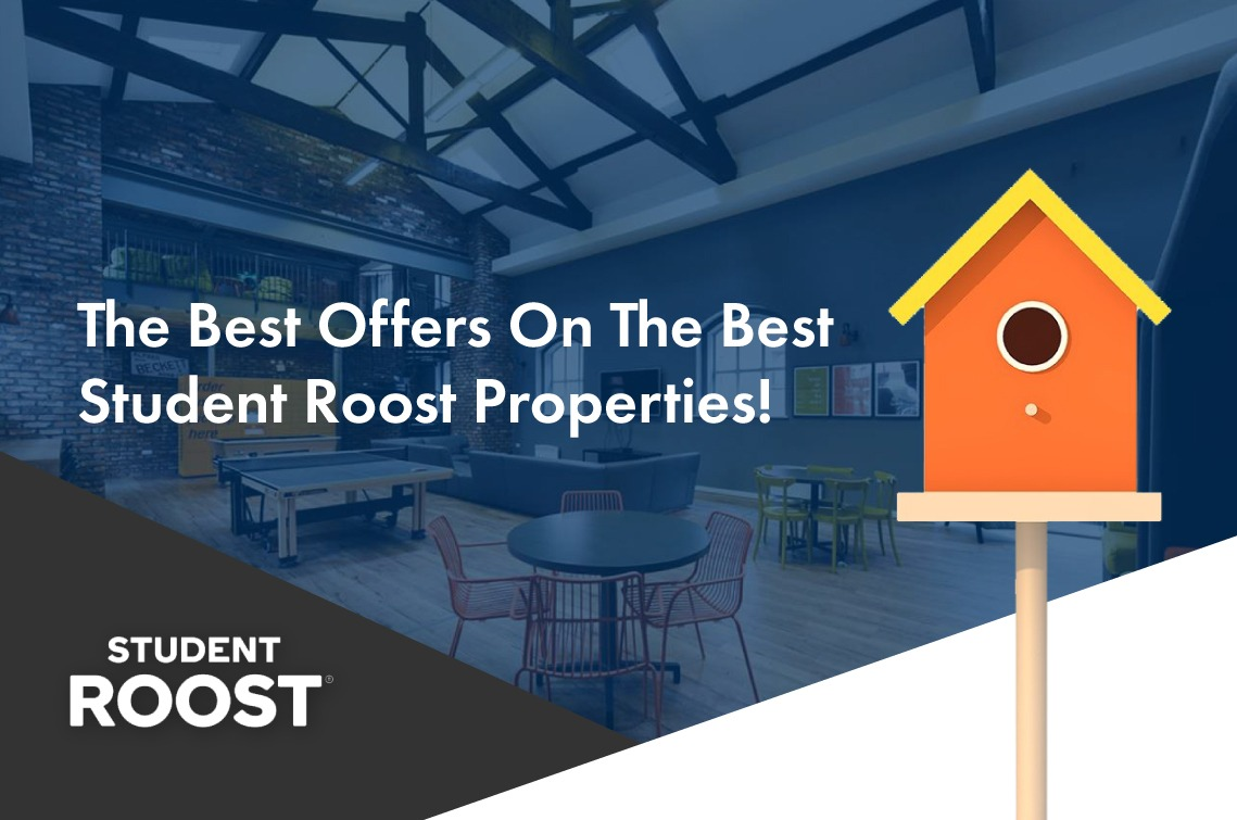 The Best Offers On The Best Student Roost Properties!