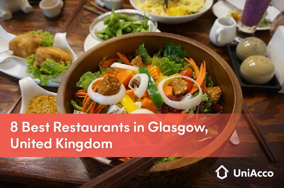 8 Best Restaurants in Glasgow, United Kingdom