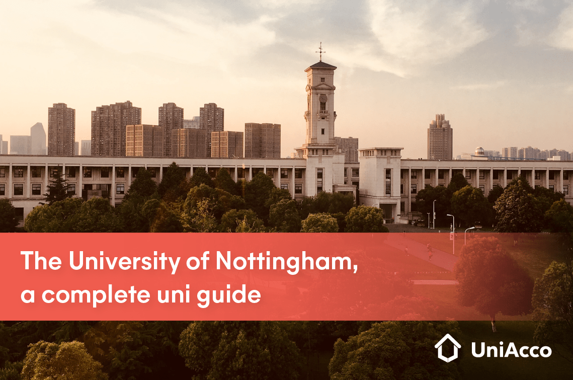 The University of Nottingham, a complete uni guide